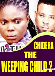 CHIDERA THE WEEPING CHILD 2