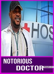 NOTORIOUS DOCTOR