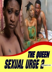 THE QUEEN SEXUAL URGE 2