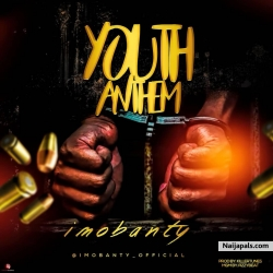 Youth Anthem (prod by killertunez) by Imobanty