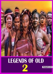 LEGENDS OF OLD 2