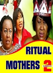 RITUAL MOTHERS 2