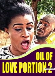 OIL OF LOVE PORTION 2