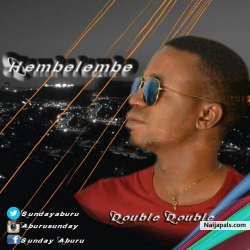 HEMBELEMBE by Double Double