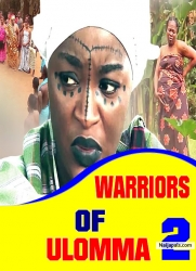 WARRIORS OF ULOMMA 2