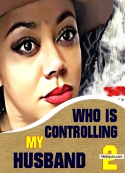 Who is Controlling My Husband 2