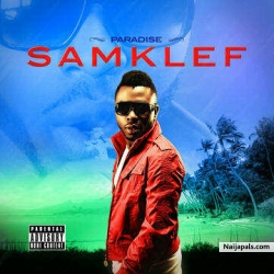 Paradise by Samklef ft Rico Slim