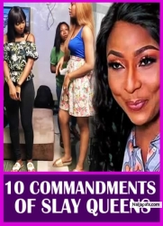 10 COMMANDMENTS OF SLAY QUEENS
