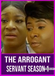THE ARROGANT SERVANT SEASON 1