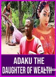 Adaku The Daughter Of Wealth
