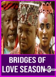 BRIDGES OF LOVE SEASON 3