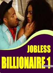 JOBLESS BILLIONAIRE 1
