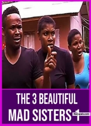 The 3 Beautiful Mad Sisters 1