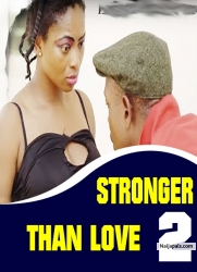 STRONGER THAN LOVE 2