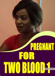 PREGNANT FOR TWO BLOOD 1