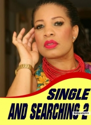 SINGLE AND SEARCHING 2