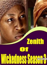 Zenith Of Wickedness Season 3