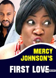 MERCY JOHNSON'S FIRST LOVE