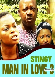 STINGY MAN IN LOVE 3