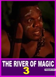 THE RIVER OF MAGIC 3