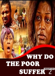 WHY DO THE POOR SUFFER 2