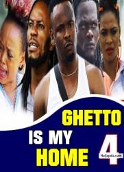 Ghetto Is My Home 4