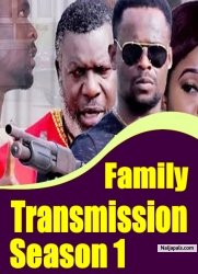 Family Transmission Season 1
