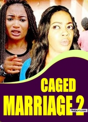 CAGED MARRIAGE 2