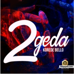 2geda by Korede Bello