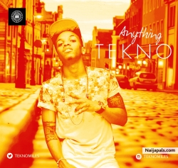 Anything by Tekno