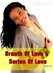 Breath Of Love & Series Of Love