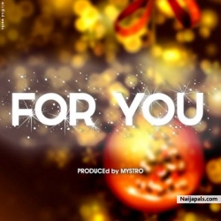 For You by Chidinma (Prod. By Mystro)