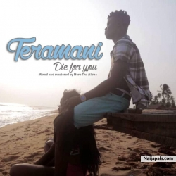 die for you by Teramani