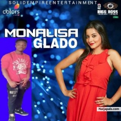 MONALISA @glado_bassey by Glado feat. keepvidtv