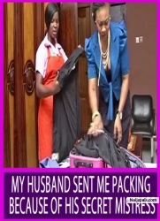MY HUSBAND SENT ME PACKING BECAUSE OF HIS SECRET MISTRESS