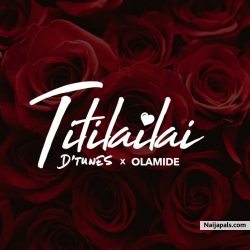 Titilailai by D'tunes ft. Ft. Olamide