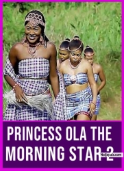 Princess Ola The Morning Star 2