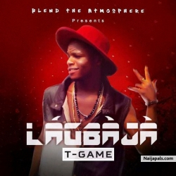 Lagbaja by T'Game