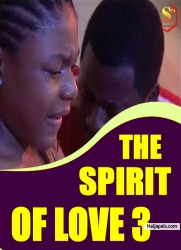 THE SPIRIT OF LOVE 3