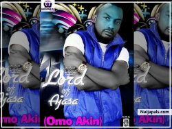 Omo Akin by Lord Of Ajasa Ft. Kayefi