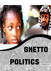 GHETTO POLITICS