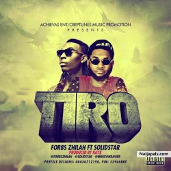 Tiro by Forbs Zhilah ft. Solidstar