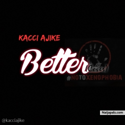 Better (Tekno Cover) by Kacci Ajike