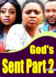 God's Sent Part 2