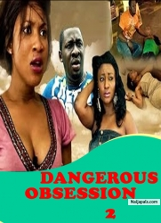 Dangerous Obsession 2