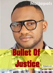Bullet Of Justice