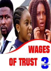 WAGES OF TRUST 3