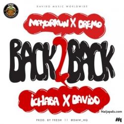 Back To Back by DMW ft Davido x Mayokun x Dremo x Ichaba