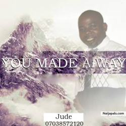 You Made a Way by Jude