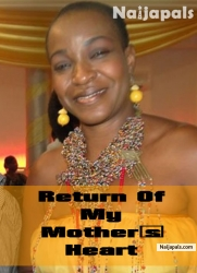 Return Of My Mother's Heart